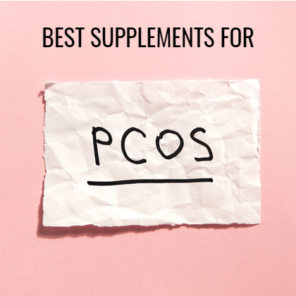 Best Supplements for PCOS: From Myo Inositol to Vitamin D