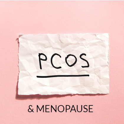What's the link between PCOS and the menopause?